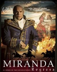 Miranda Regresa, Francisco de Miranda, Venezuela, cine, peliculas venezolanas